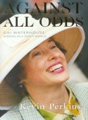 Against All Odds - Gai Waterhouse: Woman in a Man's World
