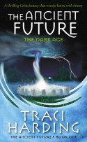 The Ancient Future - The Ancient Future Trilogy (Book 1)