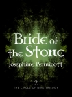 Bride of the Stone Book 2