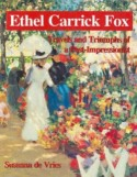 Ethel Carrick Fox: Travels and Triumphs of a Post-Impressionist