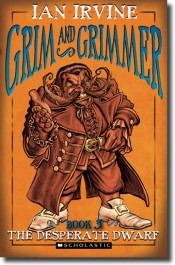 Grim and Grimmer - The Desperate Dwarf (Book 3)
