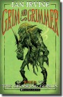 Grim and Grimmer - The Grasping Goblin (Book 2)