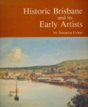 Historic Brisbane and its Early Artists