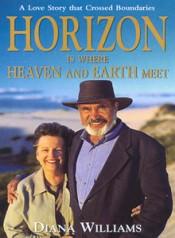 Horizon is Where Heaven & Earth Meet