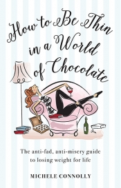 How to be Thin in a World of Chocolate