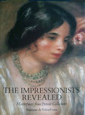The Impressionists Revealed: Masterpieces & Collectors