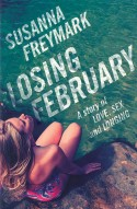 Losing February: A story of Love, Sex and Longing