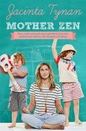 Mother Zen