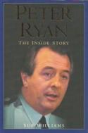 Peter Ryan: The Inside Story