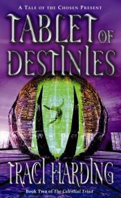 Tablet of Destinies - The Celestial Triad (Book 2)