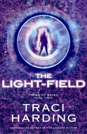 The Light-Field -Triad of Being (Book 3)