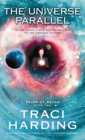 The Universe Parallel -Triad of Being (Book 2)