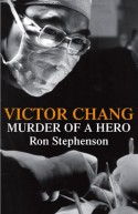 Victor Chang: Murder of a Hero