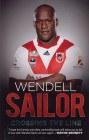 Wendell Sailor: Crossing the Line