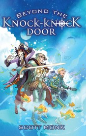 Beyond the Knock-Knock Door