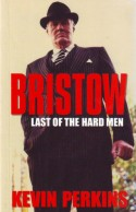 Bristow: Last of the Hard Men