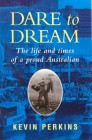 Dare to Dream: The life and times of a proud Australian