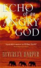 Echo of an Angry God
