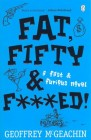 Fat, Fifty & F***ed