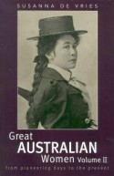 Great Australian Women Vol 2 – From Pioneering Days to the Present
