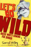 Let's Go Wild: Guess Who's Coming to Dinner