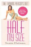 Half My Size