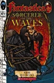 Sorcerer of the Waves - The Sunken Kingdom Quartet (Book 3)