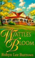 When Wattles Bloom