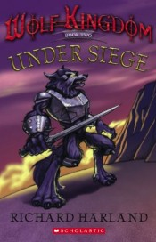 Wolf Kingdom - Under Siege (Book Two)