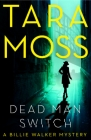 Dead Man Switch: A Billie Walker Mystery Book 1