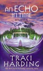 An Echo in Time: Atlantis - The Ancient Future Trilogy (Book 2)