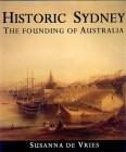 Historic Sydney: the Founding of Australia