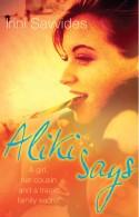 Aliki Says