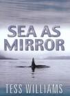 Sea As Mirror